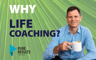 Why Life Coaching?