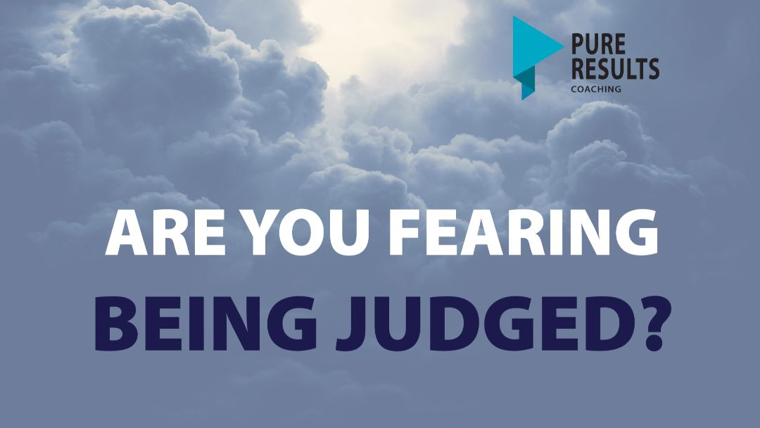 Are You Fearing Being Judged?