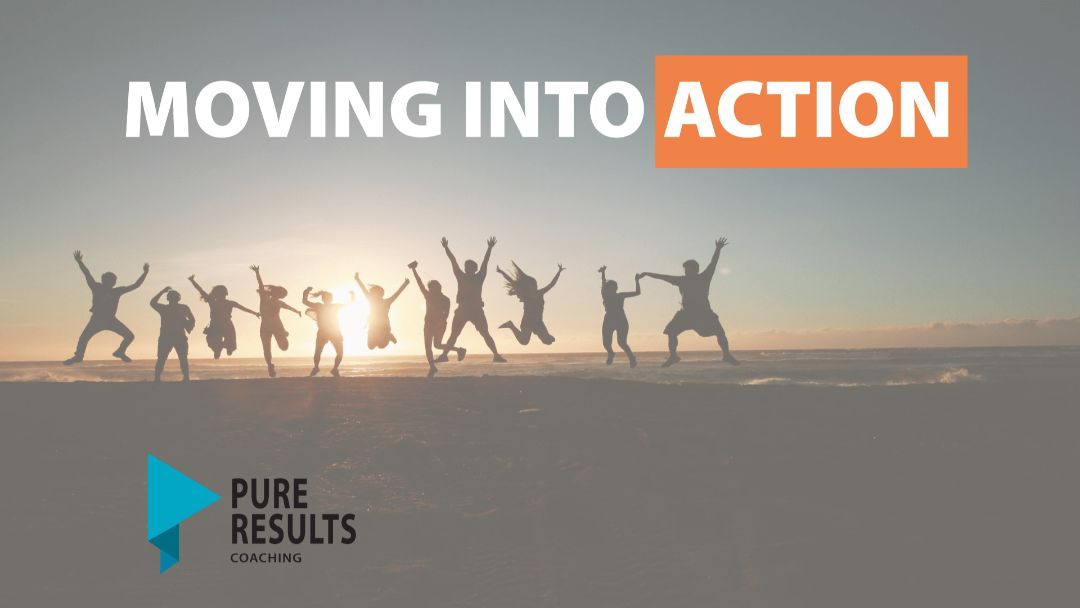 Moving into Action- Out with the old, in with the new