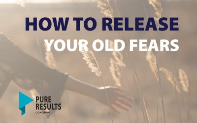 How to Release Your Old Fears