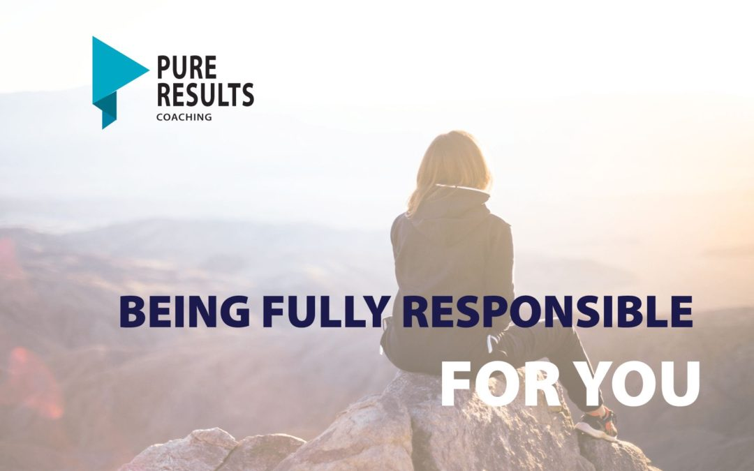 Being Fully Responsible for YOU