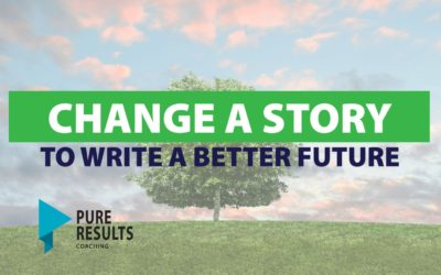 Change Your Story to Write a Better Future